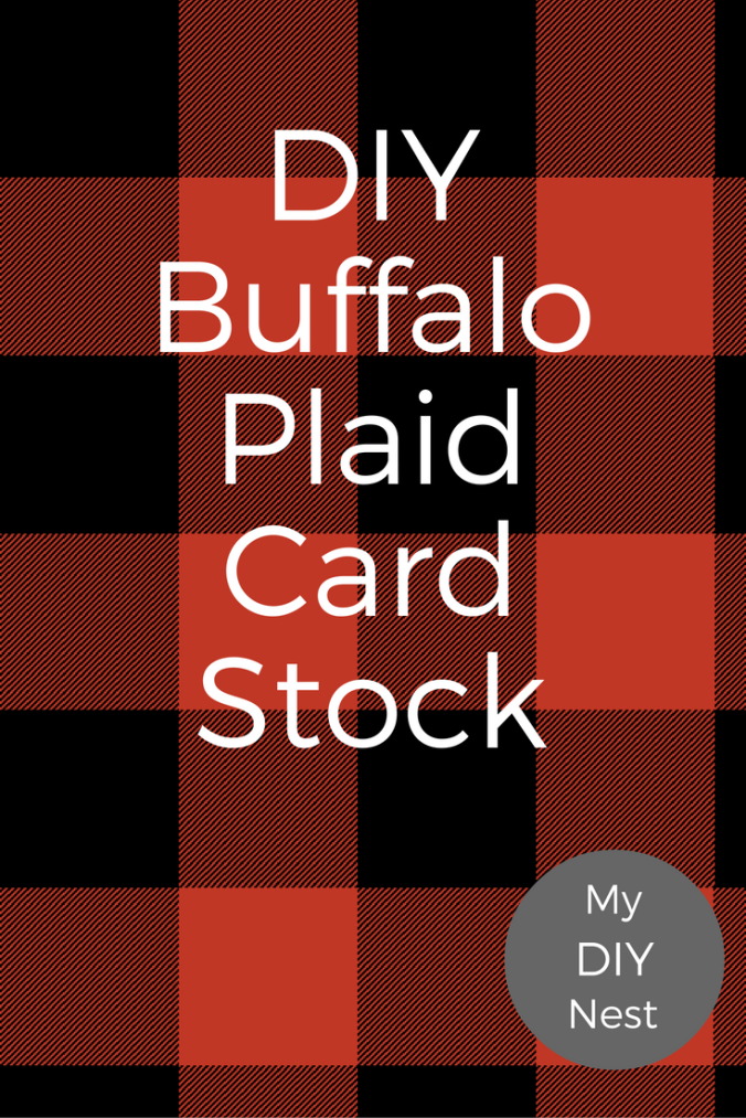 diy-buffalo-plaid-cardstock